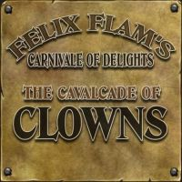 The Cavalcade Of Clowns by Felix-Flam