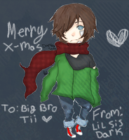 Merry Early X-mas Big Bro by DarknedStar
