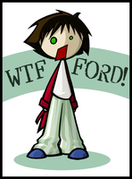 WTF FORD by SelanPike