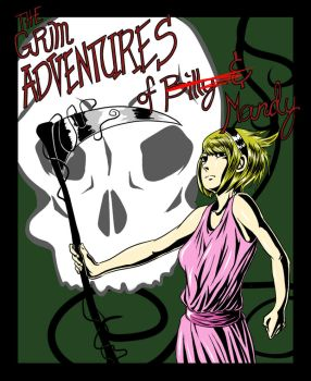 The Grim Adventures of Mandy by alt-hipster
