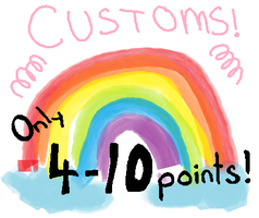 Customs {4-10points} by GalaxyGoats