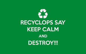 Recyclops say... by rolito86