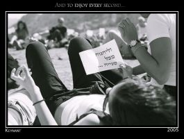 And to enjoy every second... by israel