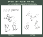 Draw this again meme Unova Starters by EeveeLover64
