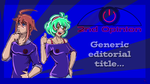 2nd Opinion - Generic Editorial Title Card by ZaXo-KenIchi