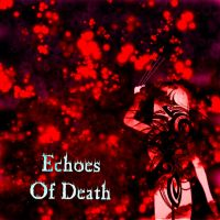 Movie-Echoes Of Death by hinatakiba4evur