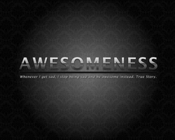 Awesomeness Wallpaper by Jo0Lz