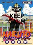 Keep calm  and  be  hokage -ttebayo by magicofantasy