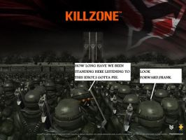 kILLzONE iDIOTS by BigRalph