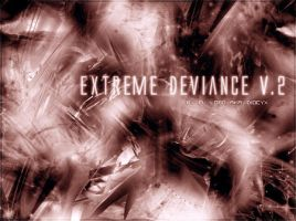 Extreme Deviance v.2 by IdiocyX