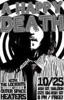 A Happy Death at Ash Street Saloon 2011 Poster by servilonus