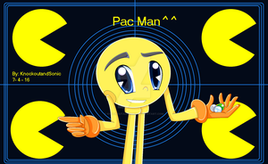 Pac Man ^^ by knockoutandsonic