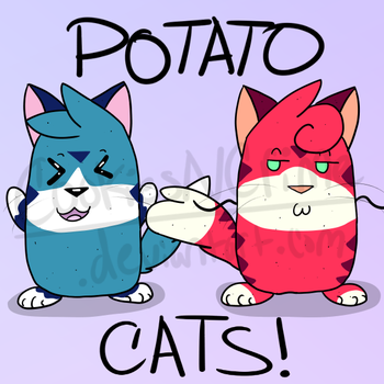 Potato Cats! by CookiesNCrime