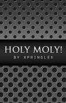 Holy Moly Texture Pack by xpringlex