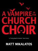 A Vampire in the Church Choir by mscorley