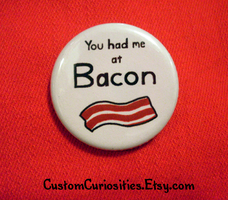 You had me at Bacon flair :D by ElectrikPinkPirate