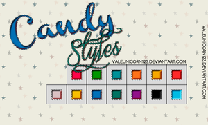 +Candy Styles by ValeUnicorn123
