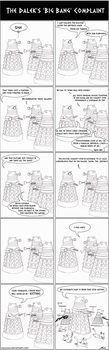 The Dalek's Big Bang complaint by caycowa