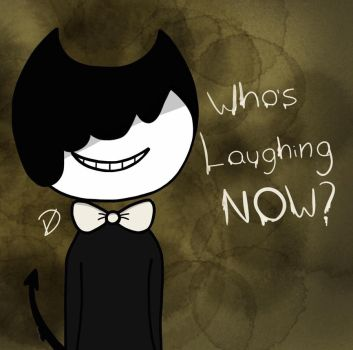 Who's Laughing NOW? by LazyRayy