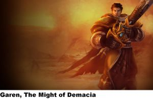League Of Legends: Garen The Might Of Demacia by Ribien619
