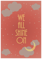 We all shine on by Pixelowska