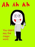 Jeff the Killer- You didn't say the magic word by Mcrfan343