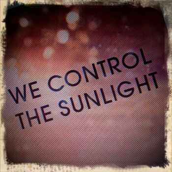 We Control The Sunlight? by CrIsSuTzA12