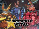 ARMADILLO JUSTICE Kick Starter! by Optic-AL