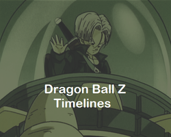 Back to the Future: Dragon Ball Z Timelines by bringerofdeathDBZ