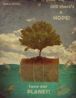 Still there's a hope... Save our planet! by deebanmaniam
