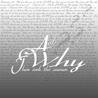 Ask Why, Then... by madetobeunique