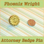 Phoenix Wright Attorney Badge by YellerCrakka