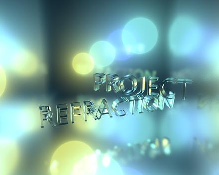 Project Refraction by konsumer420