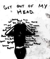 Get Out Of My Head. by CrossScarecrow