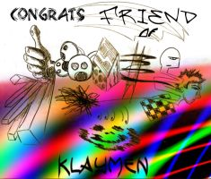 You have Klaymen for a friend by Klaymen1