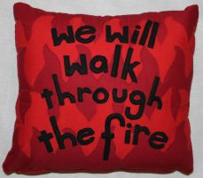 We Will Walk Through The Fire by Wholock42