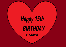 Happy 15th Birtday Emma by Sonic-Lover9