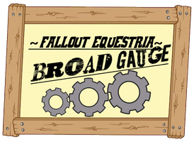 Fallout Equestria Broad Gauge Icon (Working Cover) by DarcySupremest