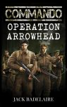 Book cover - Commando: Operation Arrowhead by anderpeich