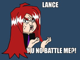 LANCE Y U NO BATTLE ME by soprettyinpink