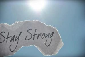 Stay strong. by Haylee12344