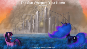 The Sun Whispers Your Name by Mysticwrites