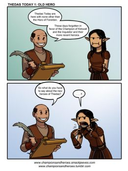 Champions and Heroes: Thedas Today 1 - Old Hero by Ddriana