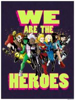 WE Are The Heroes by Saturn-Kitty