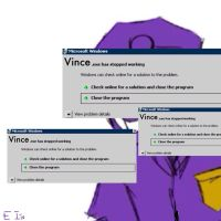 Vince.exe Has Stopped Working by etremelyinnpropiart2