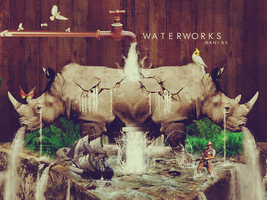 Waterworks by Maniakuk