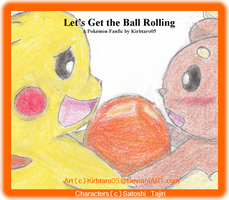 Let's Get The Ball Rolling by Kirbtaro05