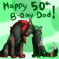 Happy Birthday Dad! by F0rsak3n-F3ral