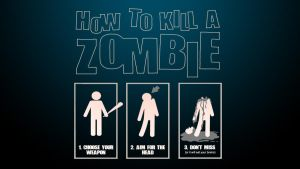 How to kill a zombie by thegamerpr0