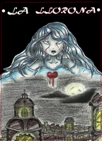 LA LLORONA by punkies13